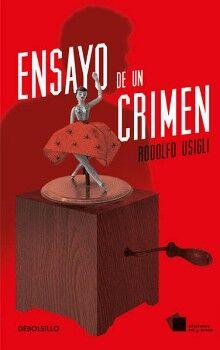 ENSAYO DE UN CRIMEN            (DEBOLSILLO/EDICIONES CAL Y ARENA)