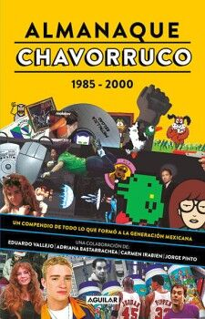 ALMANAQUE CHAVORRUCO      (1985-2000)