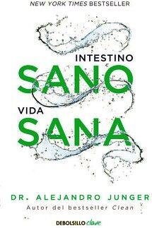 INTESTINO SANO VIDA SANA             (DEBOLSILLO/CLAVE)