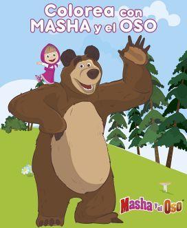 MASHA Y EL OSO -COLOREA CON MASHA Y EL OSO-