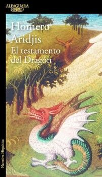 TESTAMENTO DEL DRAGON, EL                 (NARRATIVA HISPANICA)