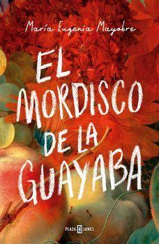 MORDISCO DE LA GUAYABA, EL