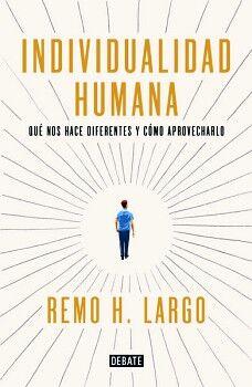 INDIVIDUALIDAD HUMANA -QUE NOS HACE DIFERENTES Y COMO APROV.-
