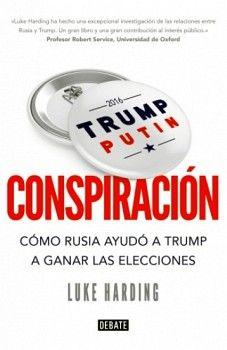 CONSPIRACION -COMO RUSIA AYUDO A TRUMP A GANAR ELECCIONES-
