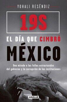19S EL DIA QUE CIMBRO MEXICO