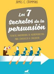 7 SECRETOS DE LA PERSUASION, LOS