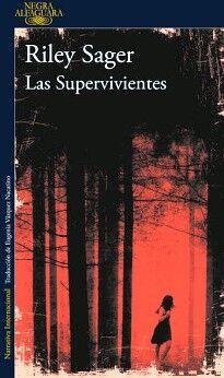 SUPERVIVIENTES, LAS