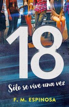 18 -SOLO SE VIVE UNA VEZ-