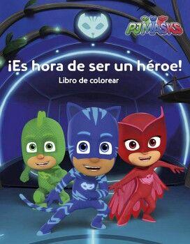 PJMASKS -¡ES HORA DE SER UN HEROE!-      (LIBRO DE COLOREAR