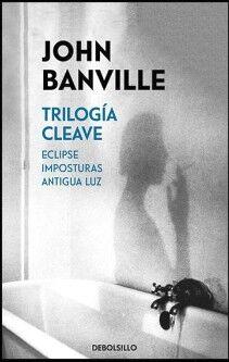 TRILOGIA CLEAVE -ECLIPSE, IMPOSTURAS, ANTIGUA LUZ- (DEBOLSILLO)