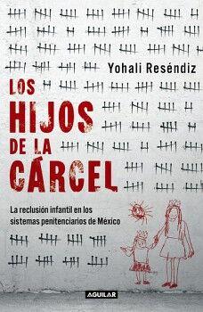 HIJOS DE LA CARCEL, LOS