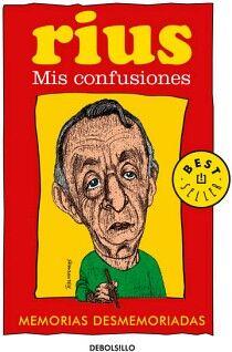 MIS CONFUSIONES -MEMORIAS DESMEMORIADAS- (DEBOLSILLO)