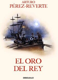 ORO DEL REY, EL                      (DEBOLSILLO)