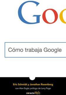 COMO TRABAJA GOOGLE                       (CONECTA MAS)