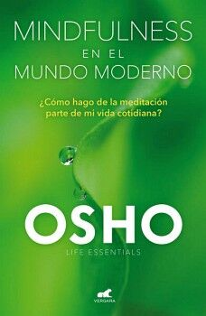 MINDFULNESS EN EL MUNDO MODERNO           (LIFE ESSENTIALS)