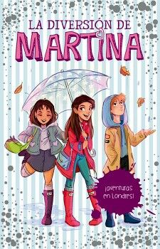 DIVERSION DE MARTINA, LA (2) -¡AVENTURAS EN LONDRES!-