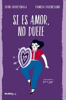 SI ES AMOR NO DUELE                  (JUV/BLACK BIRDS)