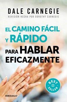 CAMINO FACIL Y RAPIDO PARA HABLAR EFICAZMENTE (BEST SELLER)