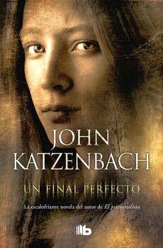 UN FINAL PERFECTO                    (B DE BOLSILLO/ED.2018)