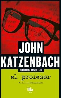 PROFESOR, EL               (B MAXI/BIBLIOTECA KATZENBACH/ED.2018)