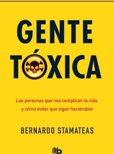 GENTE TOXICA                         (B DE BOLSILLO/ED.2018)