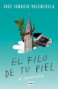 FILO DE TU PIEL, EL                       (ED. 10 ANIVERSARIO)