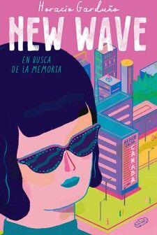 NEW WAVE -EN BUSCA DE LA MEMORIA-