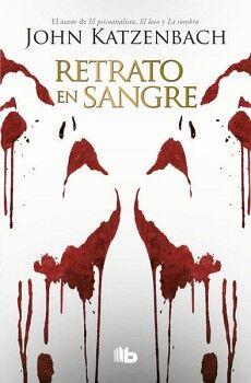RETRATO EN SANGRE                    (B DE BOLSILLO/ED.2018)