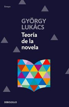 TEORIA DE LA NOVELA                  (DEBOLSILLO/ENSAYO)