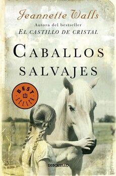 CABALLOS SALVAJES                    (BEST SELLER/DEBOLSILLO)