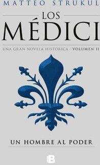 MEDICI, LOS -UN HOMBRE AL PODER-          (HISTORICA)