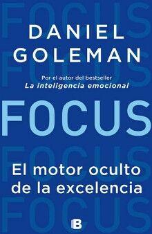 FOCUS -EL MOTOR OCULTO DE LA EXCELENCIA-  (NOFICCION/ED.2018)