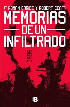 MEMORIAS DE UN INFILTRADO                 (NOFICCION)