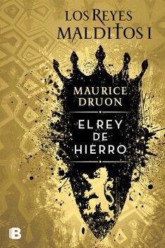 REYES MALDITOS I -EL REY DE HIERRO-       (HISTORICA)