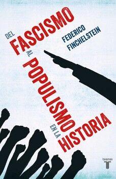 DEL FASCISMO AL POPULISMO EN LA HISTORIA