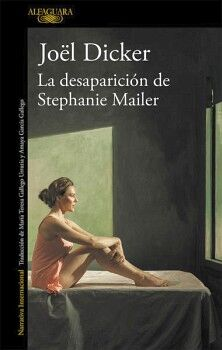 DESAPARICION DE STEPHANIE MAILER, LA    (NARRATIVA INTERNACIONAL)