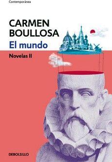 MUNDO, EL -NOVELAS II-               (DEBOLSILLO/CONTEMPORANEA)