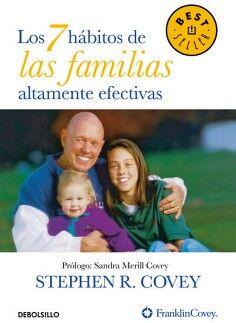 7 HABITOS DE LAS FAMILIAS ALTAMENTE EFECTIVAS, LOS (DEBOLSILLO)