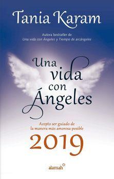 UNA VIDA CON ANGELES 2019                (LIBRO AGENDA/EMP.
