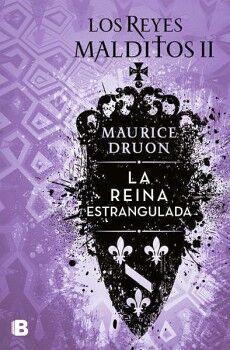 REYES MALDITOS II, LOS -LA REINA ESTRANGULADA- (HISTORICA)