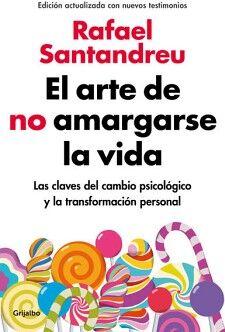 ARTE DE NO AMARGARSE LA VIDA, EL