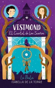 VISTMOND  -EL CUARTEL DE LOS SUEÑOS-