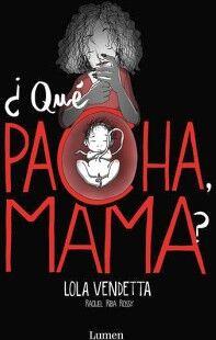 LOLA VENDETTA -QUE PACHA MAMA?-