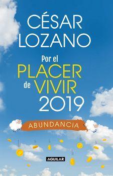 POR EL PLACER DE VIVIR 2019 -ABUNDANCIA-  (LIBRO AGENDA/EMP.)