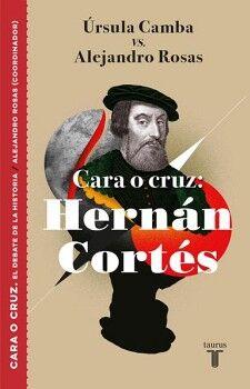 HERNAN CORTES -CARA O CRUZ-