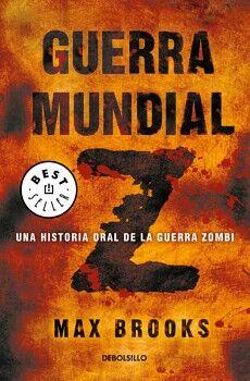 GUERRA MUNDIAL Z                     (DEBOLSILLO)