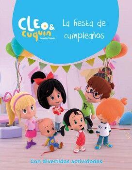 CLEO & CUQUIN -LA FIESTA DE CUMPLEAÑOS- (C/DIV.ACTIVIDADES)