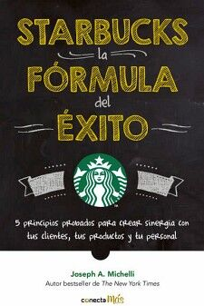STARBUCKS LA FORMULA DEL EXITO       (MAS)