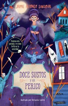DOCE SUSTOS Y UN PERICO