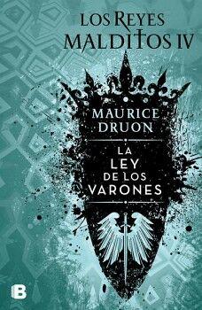REYES MALDITOS IV, LOS  -LA LEY DE LOS VARONES-